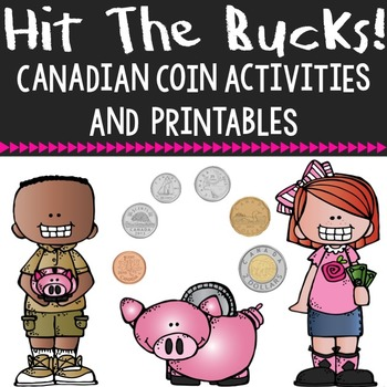 Canadian Money Activities - Posters and  No Prep Printables