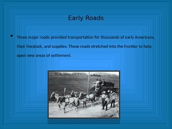 Hit the Road...Early American Transportation