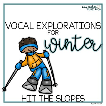 Winter Vocal Explorations: Hit the Slopes