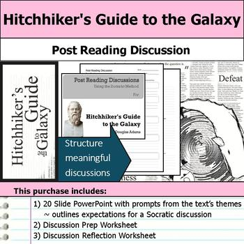Hitchhiker's Guide to the Galaxy - Socratic Method - Post Reading Discussions