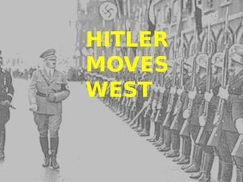 Hitler Moves West - PPT