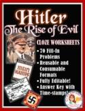 Hitler: The Rise of Evil Worksheet -- Cloze Worksheet with 70 Fill-Ins