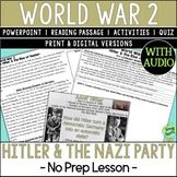 Hitler, Rise of the Nazi Party, World War 2, World War II, WW2, WWII