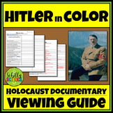 Hitler in Color - Holocaust Documentary Worksheet Viewing Guide WWII