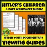 Hitler's Children  -Holocaust Documentary Worksheet - 5 Part Hitler Youth Bundle