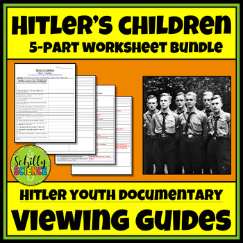 Hitler's Children  -Holocaust Documentary Worksheet - 5 Part Hitler Youth Bundle