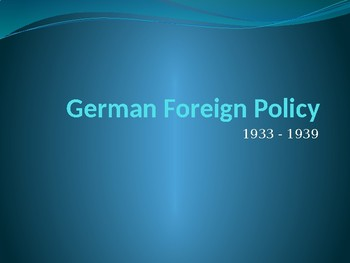 Hitler's Foreign Policy (PowerPoint Activity)