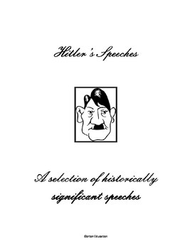 Hitler's Speeches - A selection of Historically significan