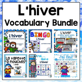 Hiver:  Winter Themed Vocabulary BUNDLE in French