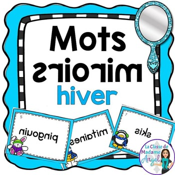 Hiver:   Winter Themed Vocabulary Center - Mots miroirs