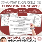 Conversation Scripts:  Social Skills Middle and High School