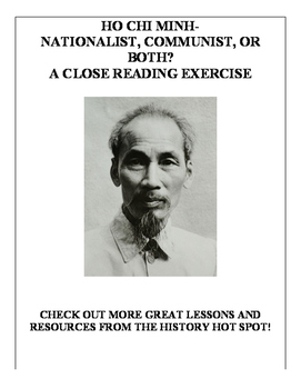 Ho Chi Minh-Nationalist, Communist, or Both? A Close Reading Exercise