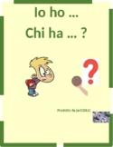 Frutta e Verdura (Fruits and Vegetables in Italian) Ho Chi ha
