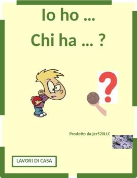 Lavori di casa (Chores in Italian) Ho Chi ha