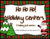 Ho Ho Ho Holiday Centers - 5 ELA Centers