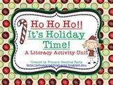 Ho, Ho, Ho! It's Holiday Time! {A Christmas Literacy Activity Unit}