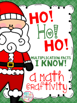 Ho! Ho! Ho! Multiplication Facts I Know! (Math Craftivity)