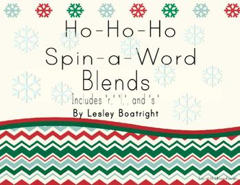 Ho Ho Ho Spin-a-Word Blends: Includes Blends with R, S, and L
