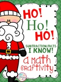 Ho! Ho! Ho! Subtraction Facts I Know! (Christmas Math Craftivity)