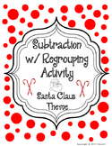 Ho Ho Ho Subtraction with Regrouping Christmas Santa Claus Activity