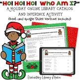 Ho! Ho! Ho! Who Am I?  A Holiday Library Catalog and Inference Activity