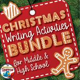 Christmas Writing Activities BUNDLE: Middle and High Schoo