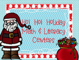 Ho! Ho! Holidays Math & Literacy Centers MEGA Pack-Free Center in Preview (CCSS)