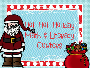 Ho! Ho! Holidays Math & Literacy Centers MEGA Pack-Free Ce
