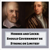 Hobbes and Locke - Should Government be Strong or Limited?