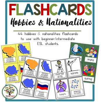 Hobbies & Nationalities {44 Flashcards & Games} ESL Adults & Grades 4-6