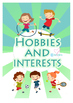 Hobbies and interests.