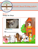 Hobby Farm Stories: Book 1: Stompy the Sheep- SMART board Writing Activity Set