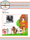 Hobby Farm Stories: Book 3: Abby the Hen- SMART Board and Writing Activity Set