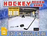 Hockey: Interactive Review Game (Editable on Google Slides)