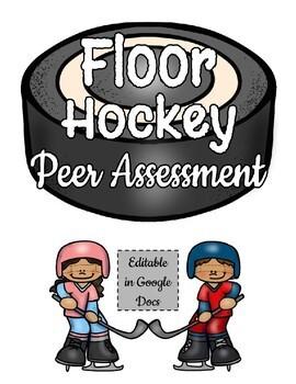 Hockey Peer Assessment - Editable in Google Docs!