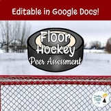 Hockey Peer Assessment - Editable in Google Docs!