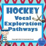 Hockey Vocal Exploration Pathways