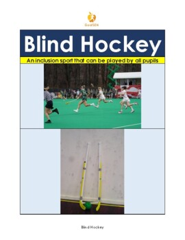 Hockey for the Visually Impaired