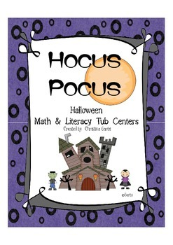 Hocus Pocus - Halloween Math & Literacy Tub Centers