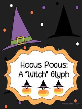 "Hocus Pocus:  A ""Witch"" Glyph"
