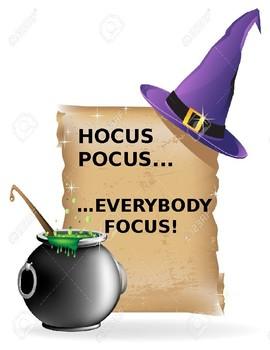 Hocus Pocus.... Everybody Focus