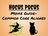 Hocus Pocus Movie Guide-Common Core Aligned, includes SCR