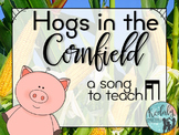 {FREE} Hogs in the Cornfield: A song for teaching tika-ti
