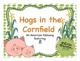 """Hogs in the Cornfield""- a song to introduce 8th/16th note"