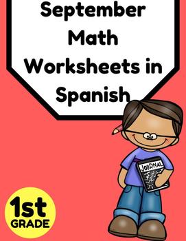 Hojas y centros de matemáticas para Septiembre -Primer Grado (Spanish Math)