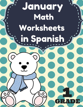 Hojas y centros de matemáticas para enero -Primer Grado (Spanish) invierno