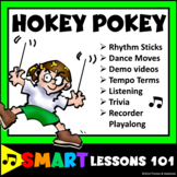 Hokey Pokey Music Game: Dance Lesson Plans: Rhythm Stick Lesson: Recorders Tempo