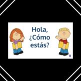 Hola, ¿Cómo estás? -- Emotions in Spanish - Elementary/Middle