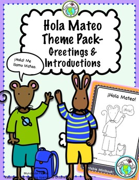 Hola mateo theme pack for spanish greetings introductions by mundo hola mateo theme pack for spanish greetings introductions m4hsunfo
