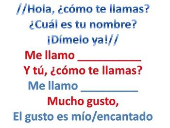 Hola, ¿cómo te llamas? Song to teach introducction in Spanish novice level